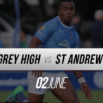 LIVE: Grey High vs St Andrew's