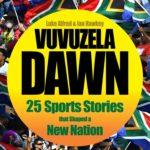 Win a copy of Vuvuzela Dawn!